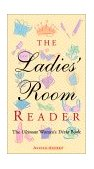 Ladies' Room Reader The Ultimate Women's Trivia Book 2001 9781573245579 Front Cover