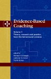 Evidence Based Coaching Theory, Research and Practice from the Behavioural Sciences 2005 9781875378579 Front Cover