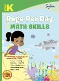 Kindergarten Page per Day: Math Skills Numbers and Counting, Estimating and Comparing, Picture and Number Patterns, Classification and Sorting, Shapes and Sizes 2012 9780307944580 Front Cover