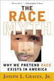 Race Myth Why We Pretend Race Exists in America 2005 9780452286580 Front Cover