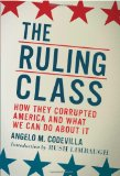 Ruling Class How They Corrupted America and What We Can Do about It 2010 9780825305580 Front Cover