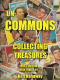 Un-Commons : COLLECTING TREASURES 1950's EDITION with 1948 And 49 2010 9781449063580 Front Cover