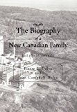 Biography of a New Canadian Family Vol. 3 (Montreal) 2012 9781479721580 Front Cover
