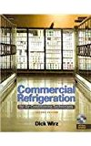 Commercial Refrigeration For Air Conditioning Technicians (Book Only) 2nd 2009 9781111321581 Front Cover