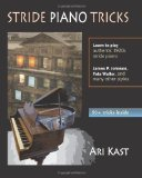 Stride Piano Tricks How to Play Stride Piano 2010 9781449996581 Front Cover