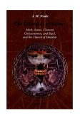 Liturgies of Saints Mark, James, Clement, Chrysostomos, and Basil, and the Church of Malabar 2019 9781931956581 Front Cover