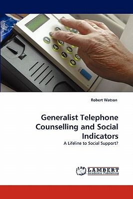 Generalist Telephone Counselling and Social Indicators 2010 9783843352581 Front Cover