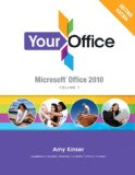 Your Office Microsoft Office 2010, Volume 1 2nd 2012 Revised  9780133051582 Front Cover