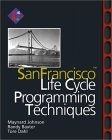 San Francisco Lifecycle Programming Techniques 1999 9780201616583 Front Cover