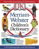 Merriam-Webster Children's Dictionary 1st 2008 Revised 9780756637583 Front Cover