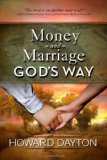 Money and Marriage God's Way 1st 2009 9780802422583 Front Cover