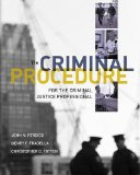Criminal Procedure for the Criminal Justice Professional 11th 2012 9781111835583 Front Cover