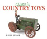 Classic Country Toys 2009 9781602397583 Front Cover