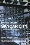 Skycar City A Pre-Emptive History 2007 9788496540583 Front Cover