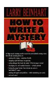 How to Write a Mystery 1996 9780345397584 Front Cover