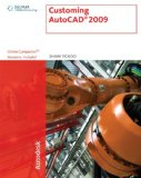 AutoCAD 2009 A Problem-Solving Approach 1st 2008 9781435402584 Front Cover