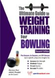 Ultimate Guide to Weight Training for Bowling 2nd 2008 Revised  9781932549584 Front Cover