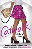 Catwalk - Strike a Pose 2009 9780385734585 Front Cover