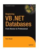 Beginning VB. NET 1.1 Databases From Novice to Professional 2005 9781590593585 Front Cover