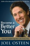 Become a Better You 7 Keys to Improving Your Life Every Day 2007 9781416560586 Front Cover