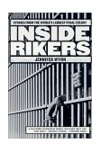 Inside Rikers Stories from the World's Largest Penal Colony 2002 9780312291587 Front Cover