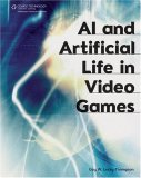 AI and Artificial Life in Video Games 1st 2008 9781584505587 Front Cover