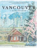 Vancouver Remembered 2011 9781770500587 Front Cover