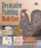 Decorative Painting Made Easy 2006 9781402734588 Front Cover