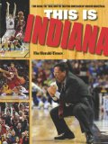 This Is INDIANA Tom Crean, the Team, and the Exciting Comeback of Hoosier Basketball 2012 9780253008589 Front Cover