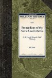 Proceedings of the Naval Court Martial In the Case of Alexander Slidell Mackenzie 2009 9781429020589 Front Cover