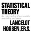 Statistical Theory The Relationship of Probability, Credibility, and Error 1968 9780393335590 Front Cover