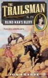 Trailsman #370 Blind Man's Bluff 2012 9780451237590 Front Cover