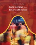 Basic Statistics for the Behavioral Sciences 6th 2010 Workbook 9780495909590 Front Cover