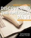 Discovering the American Past to 1877 A Look at the Evidence 6th 2006 9780618522590 Front Cover