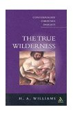 True Wilderness 2002 9780826464590 Front Cover
