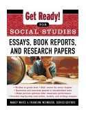 Get Ready! for Social Studies : Book Reports, Essays and Research Papers 2002 9780071377591 Front Cover