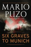 Six Graves to Munich 2010 9780451230591 Front Cover