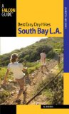 South Bay L. A. - Best Easy Day Hikes 2009 9780762752591 Front Cover