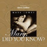 Mary, Did You Know? 2010 9781404189591 Front Cover