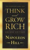 Think and Grow Rich Deluxe Edition The Complete Classic Text 2008 9781585426591 Front Cover
