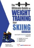Ultimate Guide to Weight Training for Skiing 2nd 2008 9781932549591 Front Cover