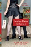 Foreign Babes in Beijing Behind the Scenes of a New China 2006 9780393328592 Front Cover
