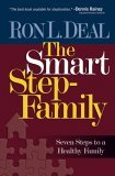 Smart Stepfamily Seven Steps to a Healthy Family 1st 2006 9780764201592 Front Cover