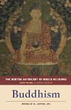The Norton Anthology of World Religions: Buddhism 2015 9780393912593 Front Cover