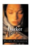 Darker Light 2003 9781550024593 Front Cover