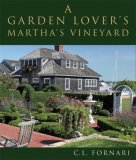 Garden Lover's Martha's Vineyard 2008 9781933212593 Front Cover