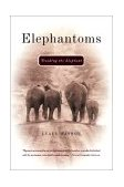 Elephantoms Tracking the Elephant 2003 9780393324594 Front Cover