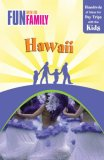 Hawaii Hundreds of Ideas for Day Trips with the Kids 7th 2009 9780762748594 Front Cover
