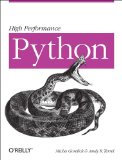 High Performance Python Practical Performant Programming for Humans 2014 9781449361594 Front Cover