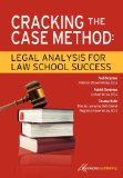 Cracking the Case Method Legal Analysis for Law School Success 1st 2012 9781600421594 Front Cover
